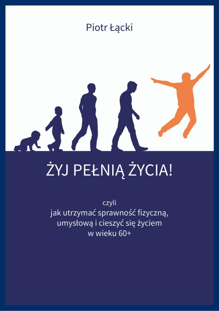 """Książka aktywnego seniora """"Żyj pełnią życia"""""""