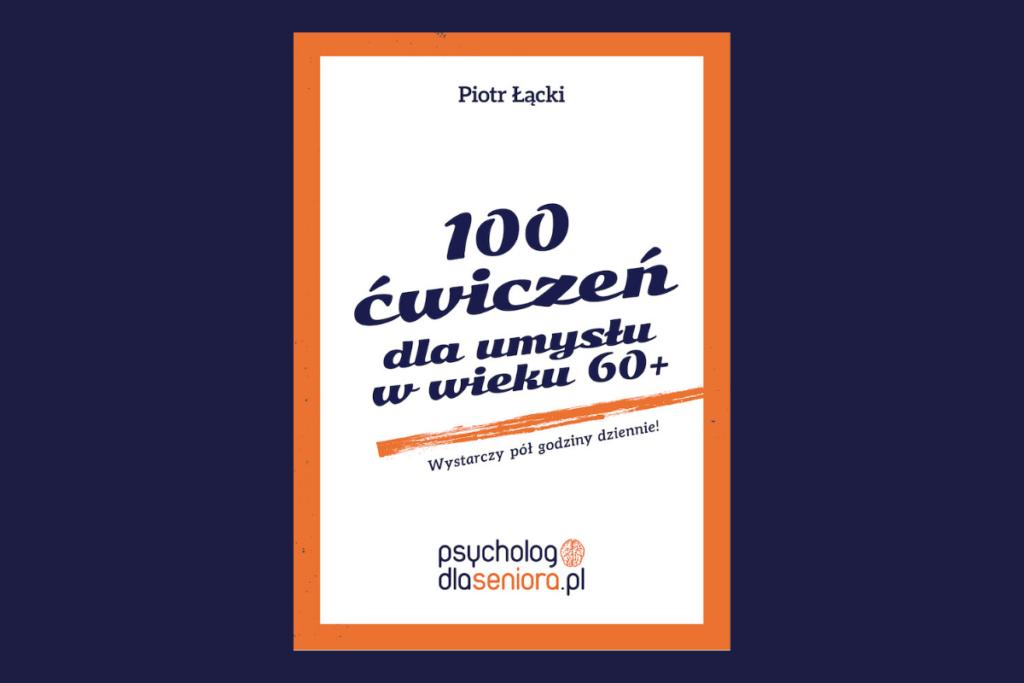100 ćwiczeń dla umysłu w wieku 60+
