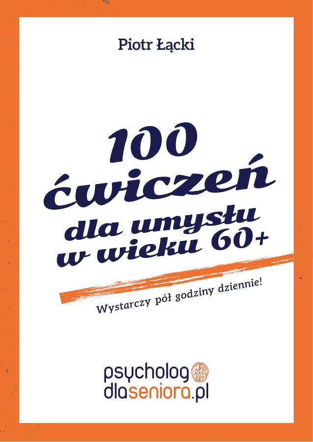 Piotr Łącki – 100 ćwiczeń dla umysłu w wieku 60+ okładka